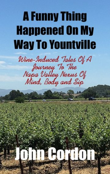 A Funny Thing Happened On My Way To Yountville cover