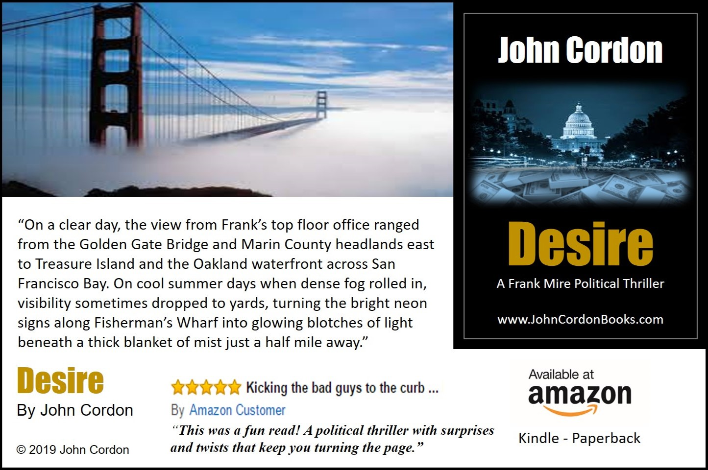 On Cool Days When Dense Fog Rolled In Desire by John Cordon