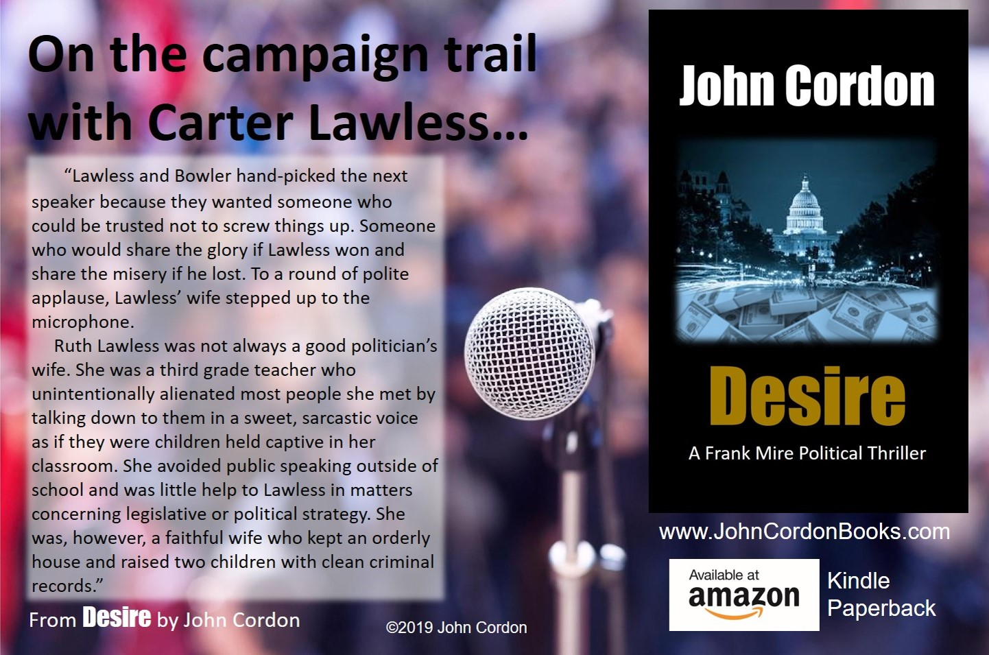 On The Campaign Trail With Carter Lawless Desire by John Cordon